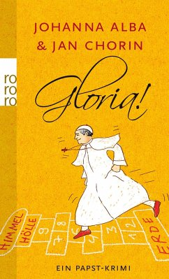 Gloria! / Papst Petrus Bd.2 - Alba, Johanna; Chorin, Jan