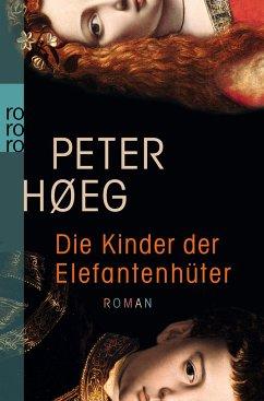 Die Kinder der Elefantenhüter - Høeg, Peter