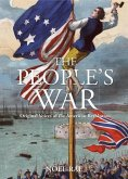 People's War: Original Voices of the American Revolution