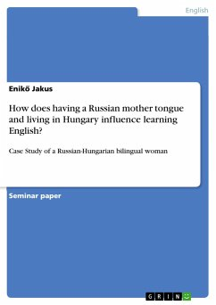 How does having a Russian mother tongue and living in Hungary influence learning English?