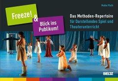 »Freeze!« & »Blick ins Publikum!« - Plath, Maike