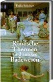 Römische Thermen und das antike Badewesen
