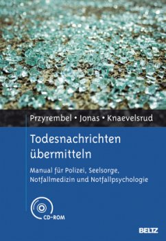 Todesnachrichten übermitteln, m. CD-ROM - Przyrembel, Marisa; Jonas, Kai J.; Knaevelsrud, Christine