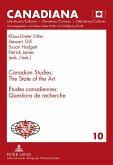 Canadian Studies: The State of the Art. Études canadiennes : Questions de recherché