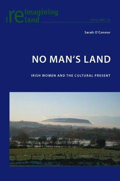 No Man's Land - O'Connor, Sarah