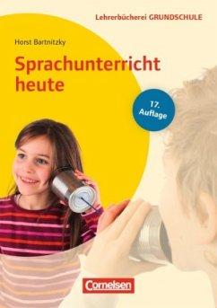 Sprachunterricht heute - Bartnitzky, Horst