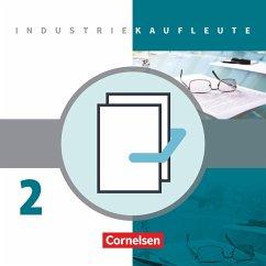 Industriekaufleute 2. Ausbildungsjahr: Lernfelder 6-9. Fachkunde und Arbeitsbuch mit Lernsituationen