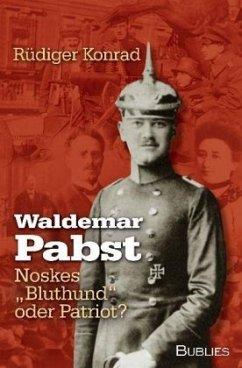 Waldemar Pabst - Konrad, Rüdiger