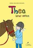 Thea lernt reiten / Thea Bd.1