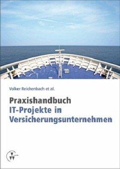 Praxishandbuch IT-Projekte in Versicherungsunte...