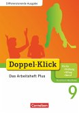Doppel-Klick - Differenzierende Ausgabe Nordrhein-Westfalen. 9. Schuljahr. Das Arbeitsheft Plus