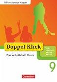 Doppel-Klick - Differenzierende Ausgabe. 9. Schuljahr. Das Arbeitsheft Basis