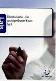 Bilanzbuchhalter - Das prüfungsrelevante Wissen Teil A