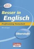Besser in der Sekundarstufe II Englisch. Profitraining Textarbeit