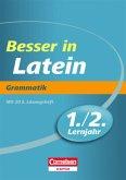 Besser in der Sekundarstufe I Latein 1./2. Lernjahr. Grammatik