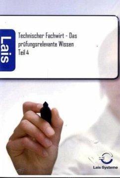 Technischer Fachwirt - Das prüfungsrelevante Wi...