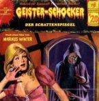Der Schattenspiegel / Geister-Schocker Bd.20 (CD)