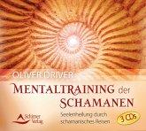 Mentaltraining der Schamanen, 3 Audio-CDs