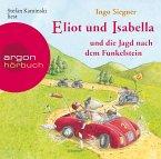 Eliot und Isabella und die Jagd nach dem Funkelstein / Eliot und Isabella Bd.2 (1 Audio-CD)