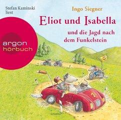 Eliot und Isabella und die Jagd nach dem Funkelstein / Eliot und Isabella Bd.2 (1 Audio-CD) - Siegner, Ingo
