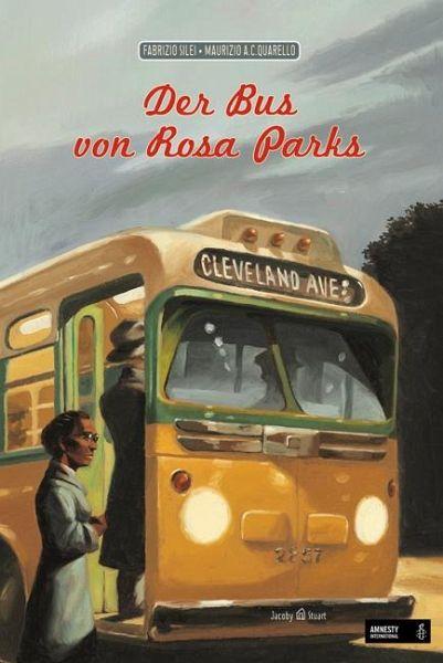 Der Bus von Rosa Parks - Silei, Fabrizio; Quarello, Maurizio A. C.