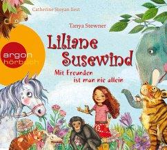 Mit Freunden ist man nie allein / Liliane Susewind (1 Audio-CD) - Stewner, Tanya