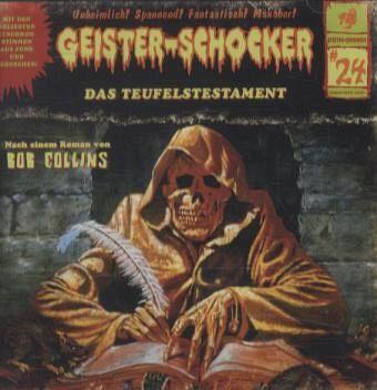 Das Teufelstestament / Geister-Schocker Bd.24 (Audio-CD)