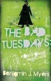 The Bad Tuesdays 4