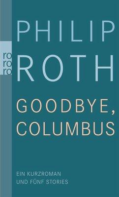 Goodbye, Columbus - Roth, Philip