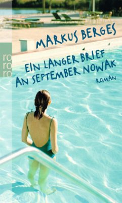 Ein langer Brief an September Nowak - Berges, Markus