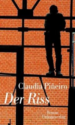 Der Riss - Piñeiro, Claudia