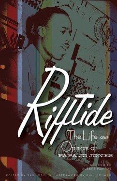 Rifftide: The Life and Opinions of Papa Jo Jones - Jones, Papa Jo