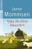Oma ihr klein Häuschen / Oma Imke Bd.1 (Großdruck)