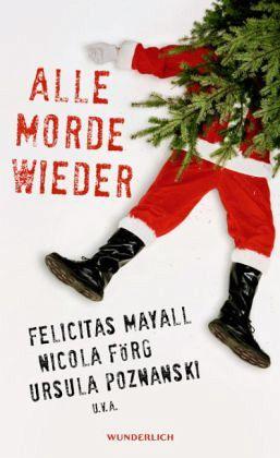 Alle Morde wieder - Poznanski, Ursula; Mayall, Felicitas; Förg, Nicola