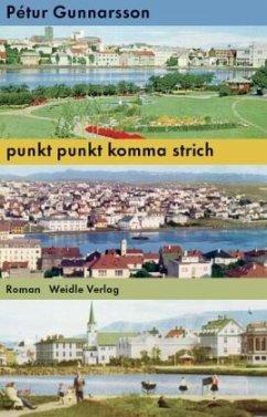 punkt punkt komma strich - Gunnarsson, Pétur