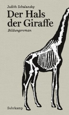 Der Hals der Giraffe - Schalansky, Judith
