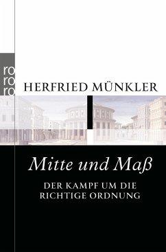 Mitte und Maß - Münkler, Herfried