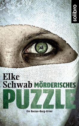 Mörderisches Puzzle - Schwab, Elke
