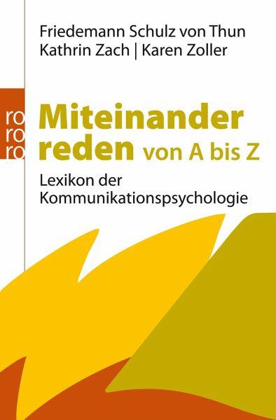 Miteinander reden von A bis Z - Schulz von Thun, Friedemann; Zach, Kathrin; Zoller, Karen