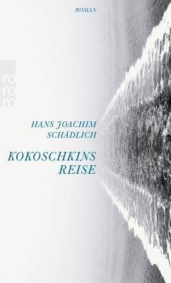 Kokoschkins Reise - Schädlich, Hans Joachim