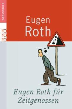 Eugen Roth für Zeitgenossen - Roth, Eugen