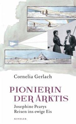 Pionierin der Arktis - Gerlach, Cornelia