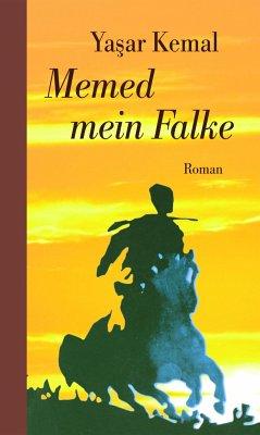 Memed mein Falke - Kemal, Yasar