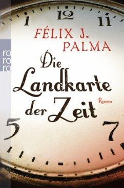 Die Landkarte der Zeit / Mapa Trilogie Bd.1 - Palma, Félix J.
