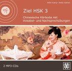 Chinesische Hörtexte mit Vokabel- und Nachsprechübungen, 2 MP3-CDs / Ziel HSK 3