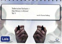 Technischer Fachwirt - Das Wissen in Kürze