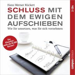 Schluss mit dem ewigen Aufschieben - Rückert, Hans-Werner