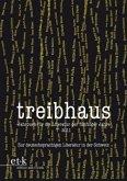 treibhaus 07. Zur deutschsprachigen Literatur in der Schweiz
