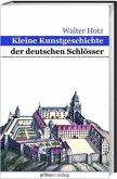 Kleine Kunstgeschichte der deutschen Schlösser