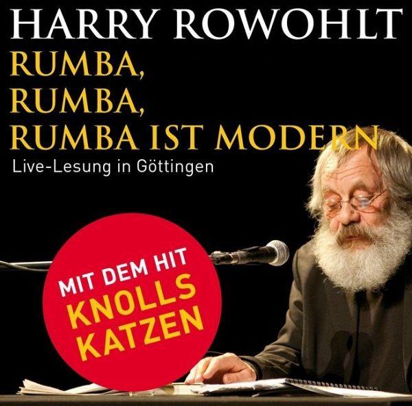 Rumba, Rumba, Rumba ist modern, 2 Audio-CDs - Rowohlt, Harry